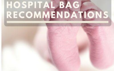 "Hospital Bag ""Must Haves"""
